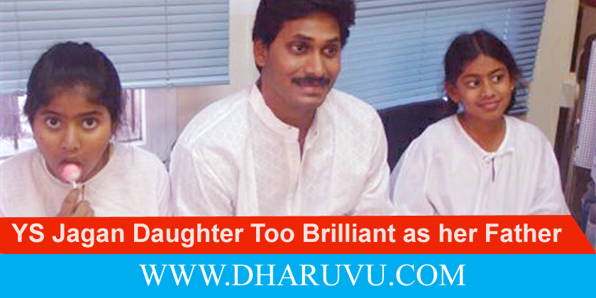 YS Jagan Daughter Too Brilliant as her Father…Here the Example   www